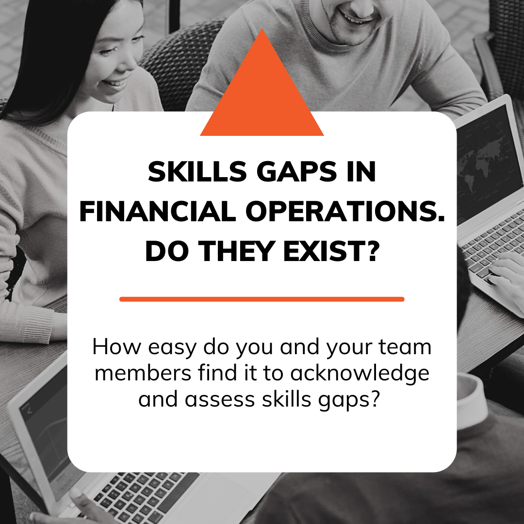 Skills gaps in financial operations